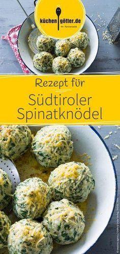 Tyrolean spinach dumplings Recipe for savory and delicious South Tyrolean spinach dumplings. We wish you a good appetite!Recipe for savory and delicious South Tyrolean spinach dumplings. We wish you a good appetite! Vegetarian Recipes, Snack Recipes, Dinner Recipes, Healthy Recipes, Punch Recipes, Dumplings, Albondigas, Gnocchi, Pasta Recipes