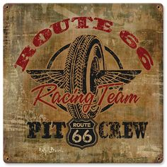 """Hang some weathered charm around your favorite pit area! This Route 66 Racing Team Pit Crew sign is printed on 24-gauge steel, with realistic weathering and wear effects, plus corner holes for hanging. 12"""" x 12""""."""