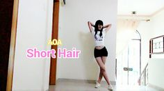 AOA (에이오에이) - Short Hair (단발머리) Dance Cover_Novita C