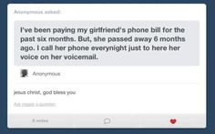 Sweetest thing I think Ive ever read.