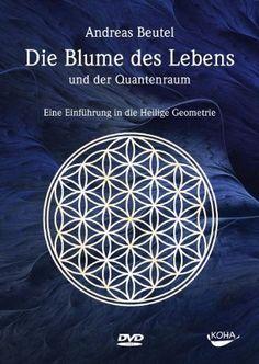 Die Blume des Lebens und der Quantenraum; DVD Alive