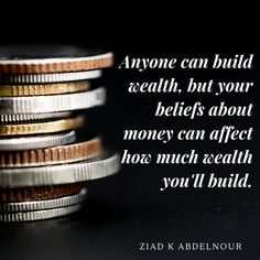 Ziad K. Abdelnour Quotes (Author of Economic Warfare) Best Inspirational Quotes, Always Remember, Wealth, Author, Writers