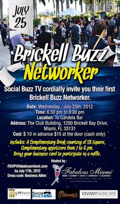 "Join us for our ""Brickell Buzz Networker"" - Wednesday 07/25 at 630pm! #Miami http://socialbuzztv.blogspot.com/p/events.html"