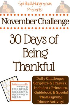 Can you maintain a grateful attitude for EVERY day of November? In this freebee bundle, we're providing you a guidebook with daily Scripture readings, prayers and thankfulness challenges. In addition, a special Thanksgiving family activity, printables included!