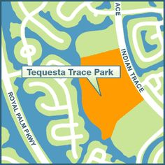 Tequesta Trace Park 600 Indian Trace (adjacent to Tequesta Trace Middle School)  Hours: 8 a.m. – 11 p.m.