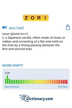 The best word I've seen today on Words with Friends is 'zori'. Can you come up with a better one?