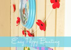 Easy Poppy Bunting Tutorial ✿ღ♡ღ‿✿ღ♡⌒♡ღ‿✿ღ♡♡ღ‿✿ღ♡ღ Crafts To Make, Fun Crafts, Crafts For Kids, Arts And Crafts, Easter Crafts, Preschool At Home, Preschool Crafts, Homemade Wall Decorations, Craft Decorations