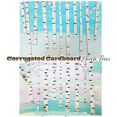 The ridges in the corrugated cardboard add a beautiful texture to this pretty winter corrugated cardboard birch trees project. White Acrylic Paint, White Acrylics, Poinsettia Flower, Glue Sticks, Painted Paper, Beautiful Textures, Program Design, Creative Kids, Types Of Art