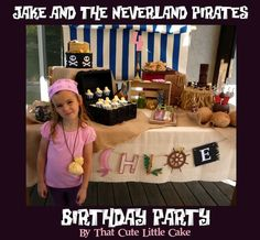 Chloe's Jake and the Neverland Pirates Birthday Party | That Cute Little Cake