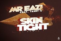 Music Download:  Mr. Eazi ft Terry G  Skin Tight