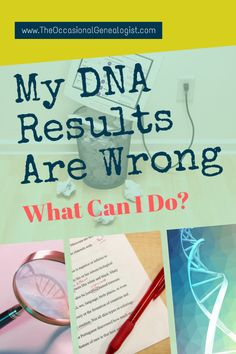Do you think your DNA results are wrong? If you took a DNA test for genealogy (autosomal DNA), here's what you can do. What You Can Do, I Can, Dna Results, My Family History, Genealogy Research, Dna Test, Genetics, Thinking Of You, Improve Yourself