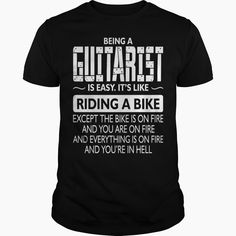 Being A Guitarist Like The Bike Is On Fire, Order HERE ==> https://www.sunfrog.com/LifeStyle/Being-A-Guitarist-Like-The-Bike-Is-On-Fire-Guys-Black.html?52686, Please tag & share with your friends who would love it , #superbowl #renegadelife #birthdaygifts