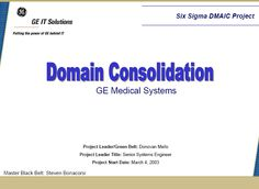 Domain Consolidation Six Sigma Case Study