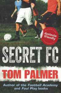 Secret FC by Palmer, Tom, Parsons, Garry Reading Lists, Book Lists, Tom Palmer, Foul Play, Family Units, Book Nooks, Health And Safety, Story Time, Back To School