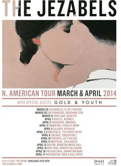 The Jezabels have announced a huge Spring North American headlining tour in support of their album, The Brink (out Feb American Tours, Special Guest, Minneapolis, Live Music, Touring, North America, Indie, Youth, Album