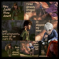 The Adventures of the Big Four: Page 6  by 1JoyDreamer.deviantart.com on @deviantART Hiccup and Jack are on the way to the tower and share a little playful banter. Meanwhile, Merida is nearby and sees the two travels and decides to investigate.