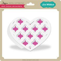 Heart Stacking Card Quatrefoil - Lori Whitlock's SVG Shop