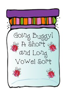 Going Buggy! A Short and Long Vowel Sort