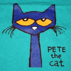 Pete the Cat shirt, available at www.petethecat.com