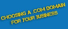Choosing the Right Domain Name for Your Business