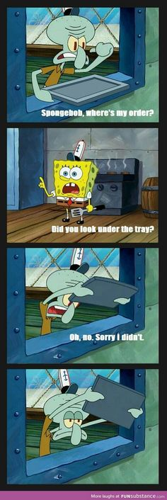 Squidward actually fell for it.