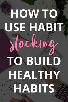 Habit Stacking: How to Create Good Habits That Actually Stick - Have you ever tried creating a new healthy habit? It is NOT easy! In this post, I'm sharing how habit stacking can help you create good habits that actually stick! Good Habits, Healthy Habits, Healthy Life, Healthy Eating, Stress And Depression, Brush My Teeth, Planning And Organizing, What Is It Called, Mindful Living