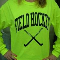 Amazon.com: Long Sleeve Neon Field Hockey T-shirt (Size/Color=Neon Yellow-Small): Sports  Outdoors