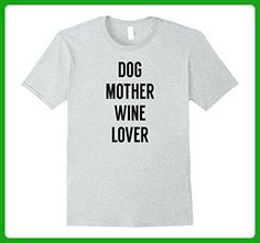 Mens Dog Mother Wine Lover - Funny Shirt for Dog Owner Large Heather Grey - Food and drink shirts (*Amazon Partner-Link)