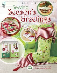 Sewing Season's Greetings A wonderful web site about sewing. Lots of patterns for holidays and everyday. Christmas Sewing, Christmas Crafts, Christmas Decorations, Christmas Quilting, Holiday Decorating, Christmas Ideas, Merry Christmas And Happy New Year, Christmas Holidays, Celebrating Christmas