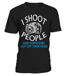 Funny Photography T Shirts  Funny Photography T-shirt, Best Photography T-shirt