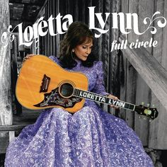 Loretta Lynn Full Circle on LP First New Studio Album In Over 10 Years Featuring Willie Nelson & Elvis Costello Sony Legacy will release Full Circle, the first new studio album in over ten years from