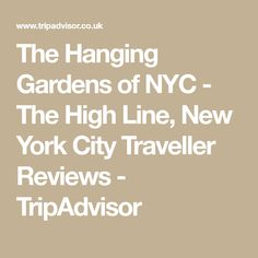 The Hanging Gardens of NYC - The High Line, New York City Traveller Reviews - TripAdvisor