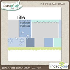 Tempting Templates Challenge - August 2015 (Digital Scrap a Layout using the provided template) @ gottapixel.net