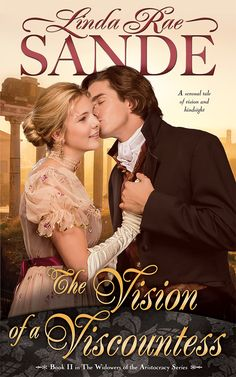 The Vision of a Viscountess (The Widowers of the Aristocracy) by Linda Rae Sande - Hopeless Romantic Local Cinema, Books To Read, My Books, Historical Romance Books, What Is Miss, She Movie, Real Beauty, Hopeless Romantic, Latest Movies