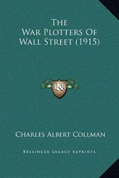 The War Plotters Of Wall Street (1915)