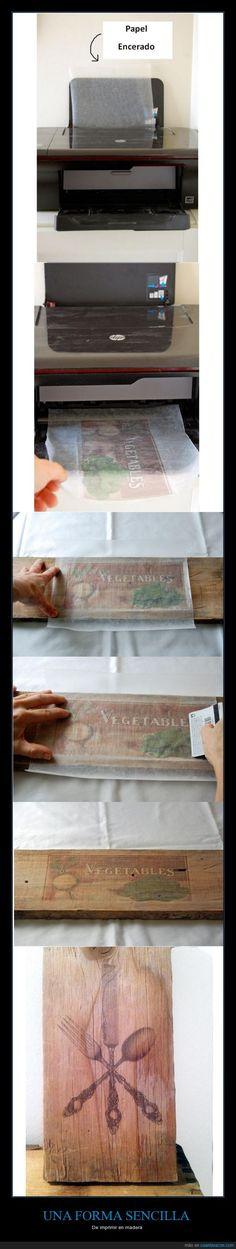 Printing in wood. Cheap and easy. Imprimir en madera. Sencillo, bonito y barato
