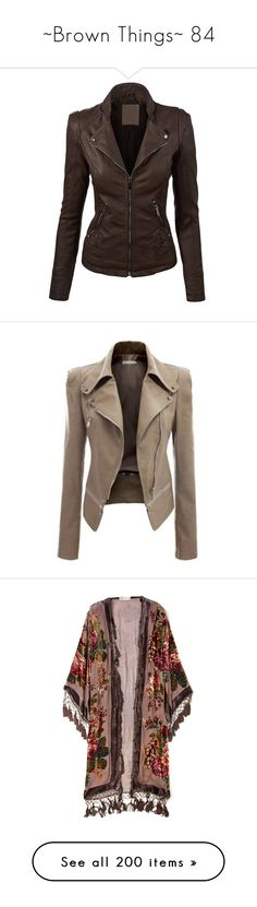 """""""~Brown Things~ 84"""" by my-shiny-shackles on Polyvore featuring brown, outerwear, coats, jackets, vegan coats, faux leather coat, brown coat, leather jackets, tops and khaki"""