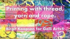 Printing with Gelli Arts®: Gel Printing with Thread, Yarn and Rope by Birgit Koopsen Mixed Media Scrapbooking, Scrapbooking Layouts, Mix Media, Gelli Plate Printing, Gelli Arts, Plate Art, Paper Background, Art Blog, Printmaking
