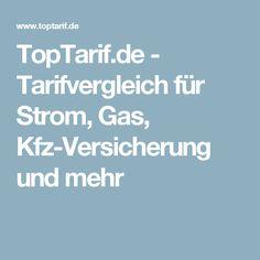 TopTarif.de - Tarifvergleich für Strom, Gas, Kfz-Versicherung und mehr