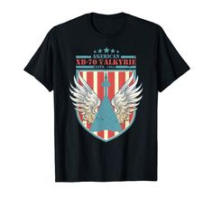This North American XB-70 Valkyrie will be a great tee shirt for you. It is an awesome gift idea too. Ultimate high-altitude, high-speed manned Strategic Air Command Mach 3 Monster. XB-70 was the prototype version of the planned nuclear-armed. This North American XB-70 Valkyrie | Distressed US Flag TShirt would also be the perfect gift to celebrate a great occasion or event like a birthday, anniversary, Thanksgiving holiday or the Christmas holidays.