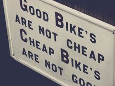 True story.  cheap bikes