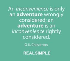 Inspiring words from G.K. Chesterton.