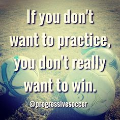 They want the prize but aren't willing to pay the price. You love going to practice because you know it's going to make you better and improve the quality of your performances. soccer Success, Manfestation, and Mindset Coach Masterclass- organic Sport Quotes, True Quotes, Best Quotes, Motivational Quotes, Inspirational Quotes, Wisdom Quotes, Quotes Quotes, Soccer Memes, Baseball Quotes