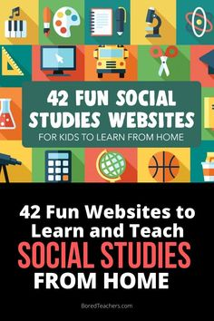 42 Fun Websites to Learn and Teach Social Studies From Home