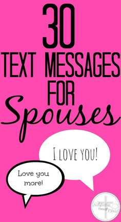 30 Text Messages for Spouses | Satisfaction Through Christ | Surprise your spouse with a few of these sweet + spicy text message ideas!