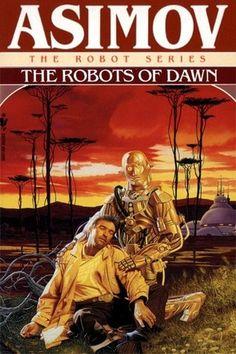 The Robots of Dawn (Robot, #4)  by  Isaac Asimov