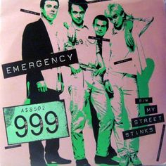 One of my fave UK punk singles. 999 'Emergency'.