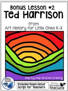 This step-by-step guided art lesson is from Art History For Little Ones - you can see the preview and bonus lessons here:Art History For Little Ones - With Teacher ScriptsThis lesson explores the artist Ted Harrison's use of warm and cool colors as he paints in the arctic of Canada.