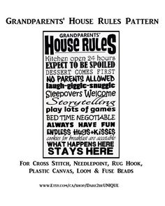 Grandparents House Rules Cross Stitch PATTERN, Rug Hooking, Plastic Canvas Needlepoint Tapestry & Crochet Pattern, DIGITAL Printable Pdf by Dare2beUNIQUE on Etsy Tapestry Crochet Patterns, Rug Hooking Patterns, Quilting Patterns, Cross Stitch Needles, Simple Prints, House Rules, Modern Cross Stitch Patterns, Fuse Beads, Plastic Canvas Patterns