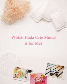 Which Hada Crie Model Should I Buy?